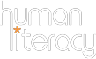 Human Literacy by Edumazing